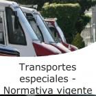 Transportes especiales - Normativa vigente (On line)