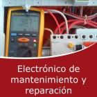 Electrónico de mantenimiento y reparación (Online)