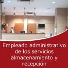 Empleado administrativo de los servicios almacenamiento y recepción (Online)