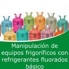 Manipulación de equipos frigoríficos con refreigerantes fluorados básico (Online)