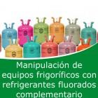 Manipulación de equipos frigoríficos con refreigerantes fluorados complementario (Online)