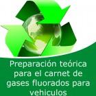 Preparación teórica para el carnet de gases fluorados para vehiculos (Online)