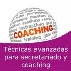 Técnicas avanzadas para secretariado y Coaching Pack (Online)