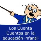 Los cuenta cuentos en la educación infantil