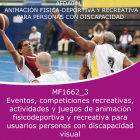Eventos, competencias recre, actividad y jueg anima fisico-deportiva y recreativa para discapa visual (Online)