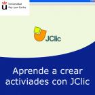 Aprende a crear actividades con JCLic (Online)