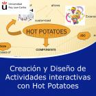 Creación y Diseño de Actividades Interactivas con Hot Potatoes (Online)
