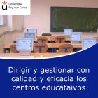 Dirigir y gestionar con calidad y eficacia los centros educativos (Online)