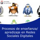 Procesos de Enseñanza – Aprendizaje en Redes Sociales Digitales (On line)