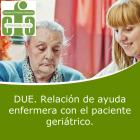 DUE Relación de Ayuda Enfermera con el Paciente Geriátrico, Actividades Básicas de la vida Diaria (ABVD) (On line)
