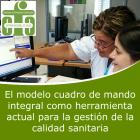 El Modelo Cuadro de Mando Integral como Herramienta Actual para la Gestión de la Calidad Sanitaria (On line)