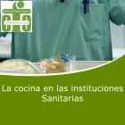 La Cocina en las Instituciones Sanitarias(On line)
