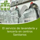 El Servicio de Lavandería y Lencería en Centros Sanitarios (On line)