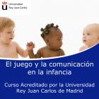El juego y la comunicación en la infancia