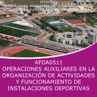 OPERACIONES AUXILIARES EN LA ORGANIZACION DE ACTIVIDADES Y FUNCIONAMIENTO DE INSTALACIONES DEPORTIVAS