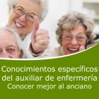 Conocimientos especificos del auxiliar de enfermería. Conocer mejor al anciano (Distancia)