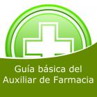 Guía básica del auxiliar de farmacia (Distancia)