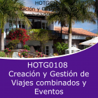 CREACIÓN Y GESTIÓN DE VIAJES COMBINADOS Y EVENTOS (Distancia)