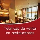 Técnicas de venta en restaurantes y cafeterias (Online)