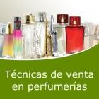 Técnicas de venta en perfumerias (Online)