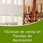 Técnicas de venta en tiendas de decoración (Online)