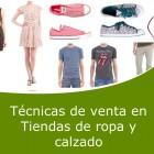Técnicas de venta en tiendas de ropa y calzado (Online)