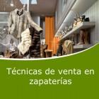 Técnicas de venta en zapaterías (Online)