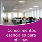 Conocimientos esenciales para oficinas (Online)