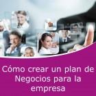 Cómo crear un plan de negocio para la empresa (Online)